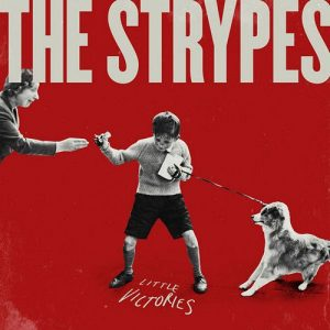 The Strypes - Little Victories (Deluxe Edition, 2015)