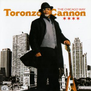 Toronzo Cannon - The Chicago Way (2016)