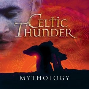 Celtic Thunder - Mythology (2013)