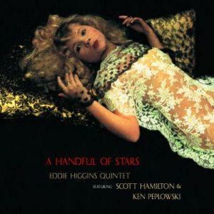 Eddie Higgins Quintet - A Handful Of Stars (2009)