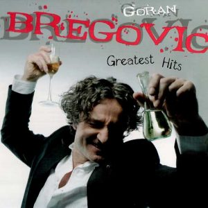 Goran Bregovic - Greatest Hits (2CD, Digipak)