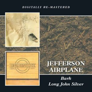 Jefferson Airplane ‎– Bark - Long John Silver (2CD, 2013)