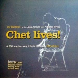 Joe Barbieri - Chet Lives! (2013)