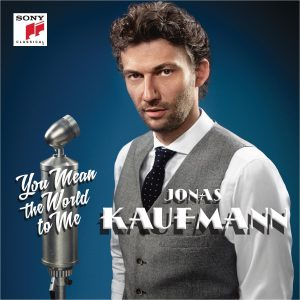 Jonas Kaufmann - You Mean the World to Me (2014)
