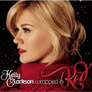 Kelly Clarkson - Wrapped In Red (2013)