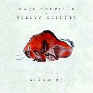 Mark Knopfler & Evelyn Glennie - Altamira (2016)