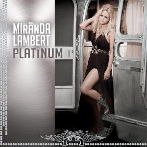 Miranda Lambert – Platinum (2014)