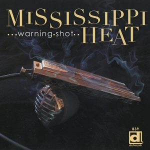 Mississippi Heat - Warning Shot (2014)