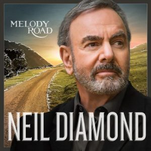 Neil Diamond - Melody Road (2014)