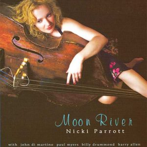 Nicki Parrott - Moon River (2014)