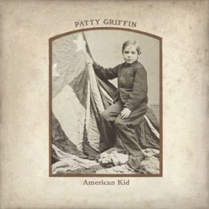 Patty Griffin - American Kid (2013)