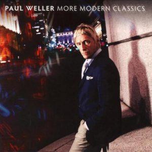 Paul Weller - More Modern Classics (2014)