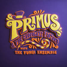 Primus - Primus & The Chocolate Factory With The Fungi Ensemble (2014)