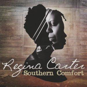 Regina Carter - Southern Comfort (2014)