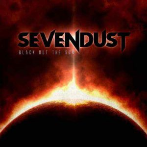 Sevendust - Black Out the Sunn (2013)