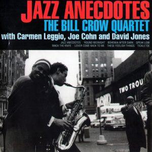 The Bill Crow Quartet - Jazz Anecdotes (1997)