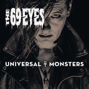 Universal Monsters - 69 Eyes (2016)
