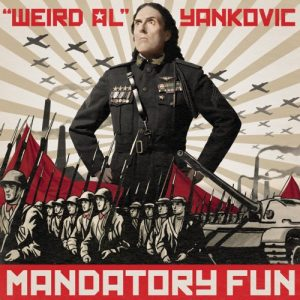 Weird Al Yankovic - Mandatory Fun (2014)