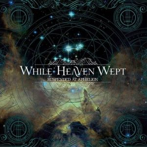 While Heaven Wept - Suspended At Aphelion (2014)