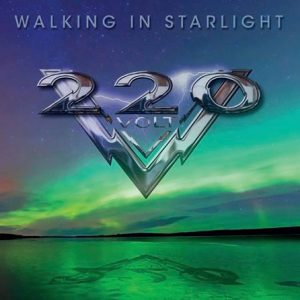 220 Volt - Walking in Starlight (2014)