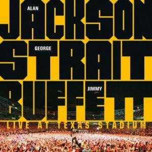 Alan Jackson, George Strait, Jimmy Buffett – Live At Texas Stadium (2007)