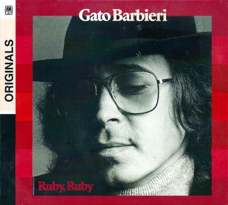 Gato Barbieri – Ruby, Ruby (2007)