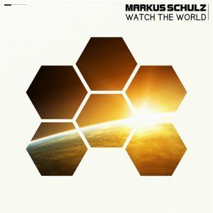 Markus Schulz - Watch The World (2016)