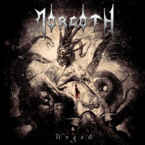 Morgoth – Ungod (LP) (2015)