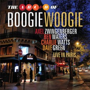 The A B C & D of Boogie Woogie - Live in Paris (2012)
