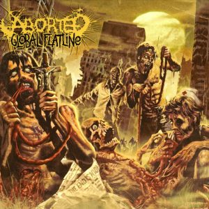 Aborted ‎– Global Flatline (LP+CD) (2012)