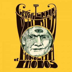 The Claypool Lennon Delirium - Monolith Of Phobos (2016)