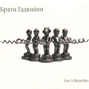 brati-gadyukini-live-a-bruxelles-2006