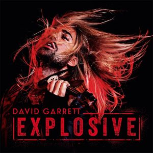 david-garrett-explosive-2015