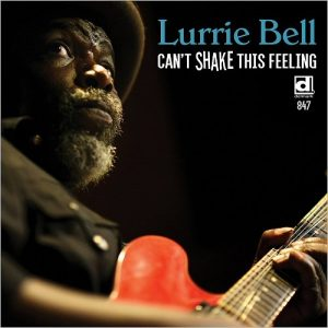 lurrie-bell-cant-shake-this-feeling-2016