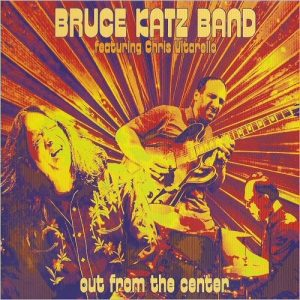 bruce-katz-band-out-from-the-center-2016