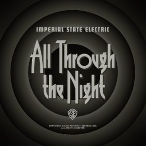 imperial-state-electric-all-through-the-night-2016