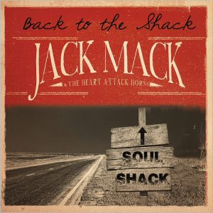 jack-mack-the-heart-attack-horns-back-to-the-shack-2016