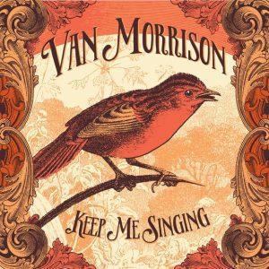 van-morrison-keep-me-singing-2016