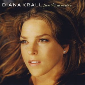 diana-krall-from-this-moment-on-2006