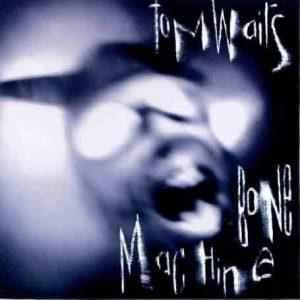tom-waits-bone-machine-1992