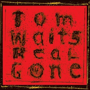 tom-waits-real-gone-2004