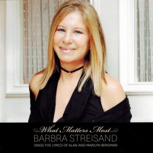 barbra-streisand-what-matters-most-2011