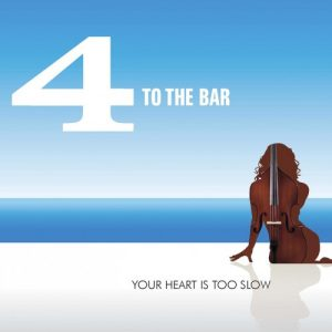 4 To The Bar - Your Heart Is Too Slow (2012, Digipak)