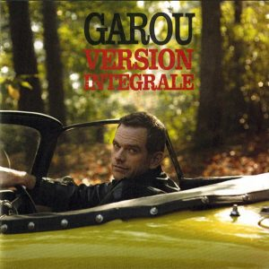 Garou – Version Integrale (2010)