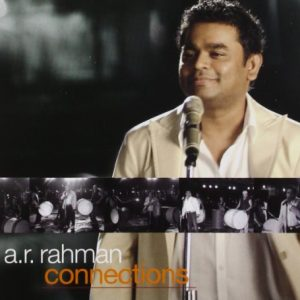 A.R. Rahman ‎– Connections (2009)