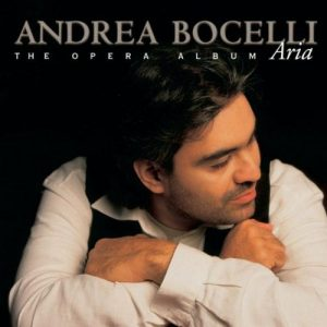 Andrea Bocelli ‎– Aria - The Opera Album (1998)