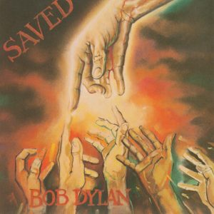 Bob Dylan ‎– Saved (1980)