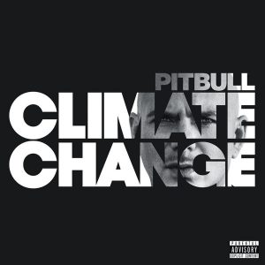 Pitbull – Climate Change (2017)