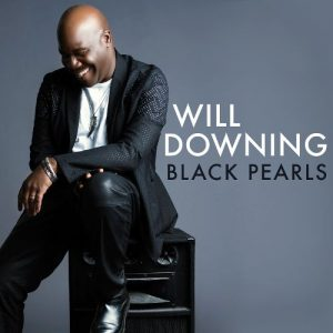 Will Downing ‎– Black Pearls (2016)