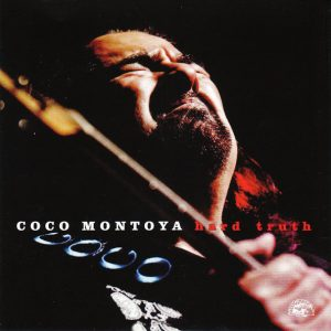 Coco Montoya ‎– Hard Truth (2017)